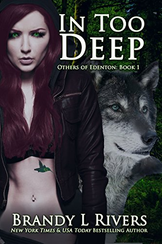 In Too Deep (Others of Edenton Book 1) by [Rivers, Brandy L]