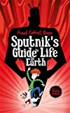 img - for Sputnik's Guide to Life on Earth book / textbook / text book