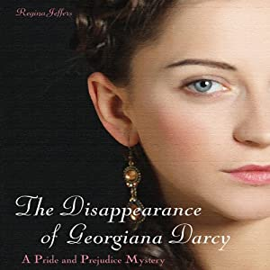 The Disappearance of Georgiana Darcy Audiobook