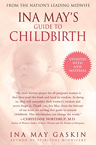 Ina May's Guide to Childbirth: Updated With New Material