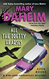 All the Pretty Hearses: A Bed-and-Breakfast Mystery (Bed-and-Breakfast Mysteries)