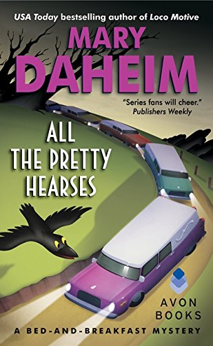 All the Pretty Hearses: A Bed-and-Breakfast Mystery (Bed-and-Breakfast Mysteries) pdf
