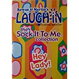 Rowan & Martin's Laugh-in, the Sock-it-to-me Collection: HEY LADY!