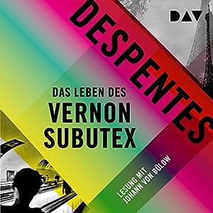 Das Leben des Vernon Subutex 1 Hörbuch