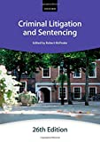 Criminal Litigation and Sentencing, City Law School Staff, 0198714408