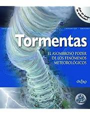 Tormentas: El asombroso poder de los fenómenos meteorológicos (Infinity)