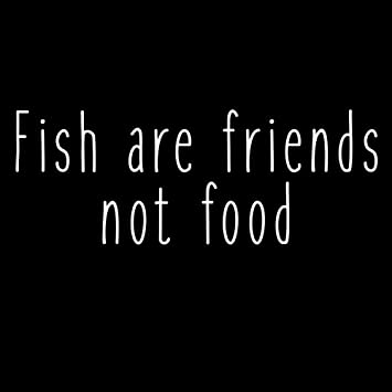 Amazoncom Fish Are Friends Not Food Funny Movie Quote Vinyl