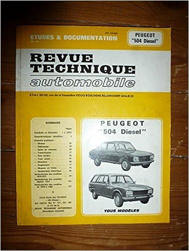 Téléchargez gratuitement le livre électronique pdf RRTA0311.4 - REVUE TECHNIQUE AUTOMOBILE PEUGEOT 504 Diesel Moteurs INDENOR XD90 et XD88 B00JNP35WS ePub