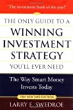 img - for The Only Guide to a Winning Investment Strategy You'll Ever Need: The Way Smart Money Invests Today Hardcover   December 23, 2004 book / textbook / text book