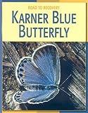 Karner Blue Butterfly, Susan H. Gray, 160279040X