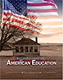 Foundations of American Education, Hlebowitsh, Peter, 0757531512
