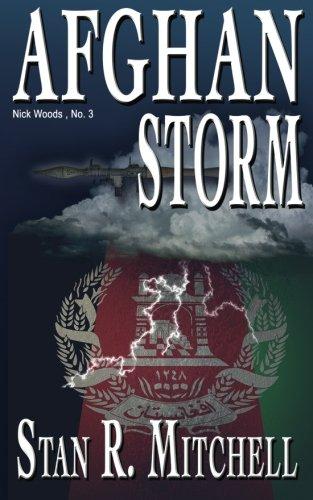 Afghan Storm (Nick Woods Book 3) (Volume 3)