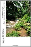 Management of Eco-Tourism and Its Perception - A Case Study of Belize, Kevin Griffiths, 1469973480