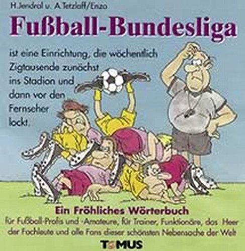 Fussball-Bundesliga (Tomus - Die fröhlichen Wörterbücher)
