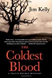 The Coldest Blood, Jim Kelly, 0312364784