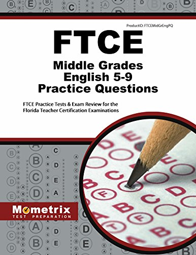 FTCE Middle Grades English 5-9 Practice Questions: FTCE Practice Tests & Exam Review for the Florida Teacher Certification Examinations