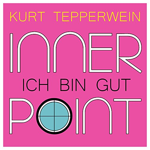 Inner Bins - Inner Point - Ich bin gut