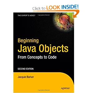 Beginning Java Objects: From Concepts to Code Jacquie Barker