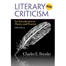Literary Criticism: An Introduction to Theory and Practice (A Second Printing) (5th Edition)