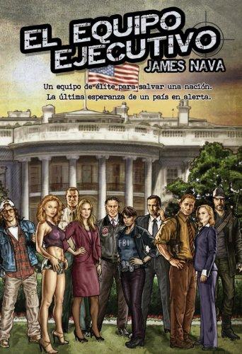 Descargar Libro El Equipo Ejecutivo James Nava