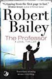The Professor, Robert Bailey, 1909223581