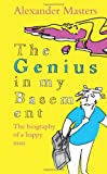 img - for The Genius in My Basement: The Biography of a Happy Man book / textbook / text book