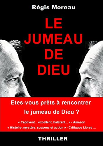 Le jumeau de Dieu (French Edition)
