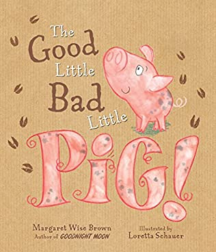 book cover of The Good Little Bad Little Pig