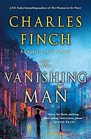 The Vanishing Man: A Charles Lenox Mystery (Charles Lenox Mysteries Book 12)