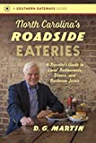 img - for North Carolina s Roadside Eateries: A Traveler s Guide to Local Restaurants, Diners, and Barbecue Joints (Southern Gateways Guides) book / textbook / text book