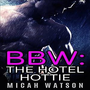 BBW: The Hotel Hottie Audiobook