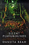 Front cover for the book Silent Playgrounds by Danuta Reah