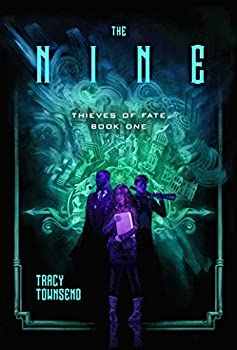The Nine by Tracy Townsend fantasy book reviews