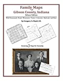 Family Maps of Gibson County, Indiana by Gregory A. Boyd front cover