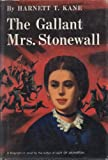 img - for The Gallant Mrs. Stonewall book / textbook / text book