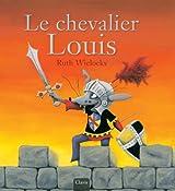 Le chevalier Louis