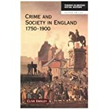 Crime and Society in England 1750-1900 (Themes In British Social History)