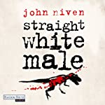 Straight White Male | John Niven