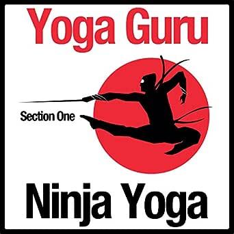Ninja Yoga (Section Three) de Yoga Guru en Amazon Music ...