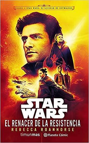Star Wars El renacer de la Resistencia