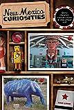 New Mexico Curiosities, Sam Lowe, 076274670X