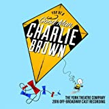 You're a Good Man Charlie Brown (2016 Off-Broadway Cast Recording)