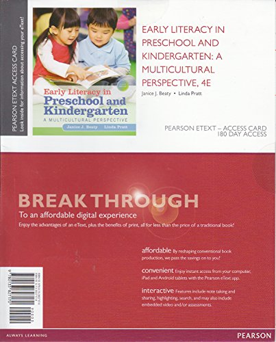 Early Literacy in Preschool and Kindergarten: A Multicultural Perspective, Pearson eText -- Access Card (4th Edition) -