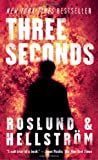 Three Seconds, Anders Roslund and Borge Hellstrom, 1623653517