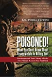 Download Poisoned! What You Don't Know About Heavy Metals Is Killing You! in PDF ePUB Free Online