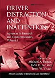 img - for Driver Distraction and Inattention: Advances in Research and Countermeasures, Volume 1 (Human Factors in Road and Rail Transport) book / textbook / text book