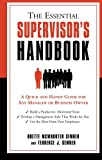 img - for The Essential Supervisor's Handbook: A Quick and Handy Guide for Any Manager or Business Owner book / textbook / text book