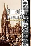 Filmreise in das alte Köln, 1 DVD