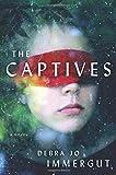 Download The Captives: A Novel in PDF ePUB Free Online