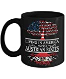 Living in America Austrian Roots - Austria Flag Mug